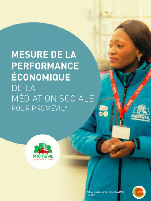 Étude GoodWill pour Promévil : mesure de la performance économique de la médiation sociale